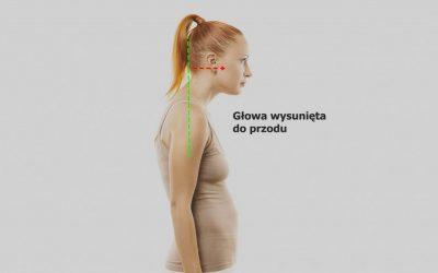 Głowa wysunięta do przodu (protrakcja głowy) – przyczyny, leczenie, rehabilitacja